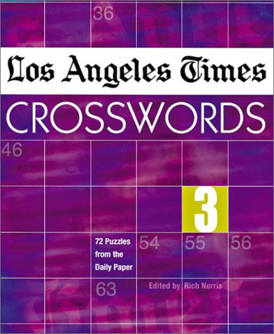 9781402702501: Los Angeles Times Crosswords 3: 72 Puzzles from the Daily Paper