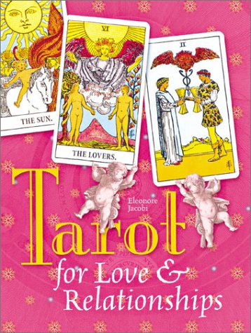 9781402702532: TAROT FOR LOVE AND RELATIONSHIPS