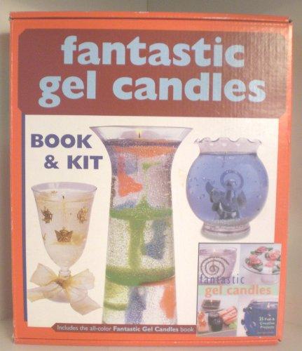 Fantastic Gel Candles Book & Kit: Sterling Publishing Co., Inc.