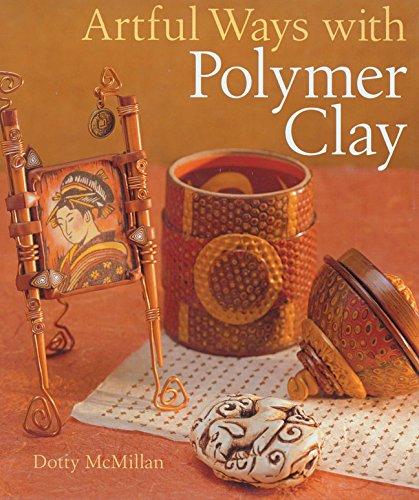 9781402702822: Artful Ways with Polymer Clay