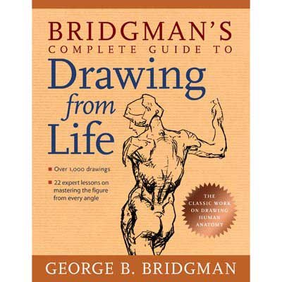 9781402702846: Bridgman's Complete Guide to Drawing From Life