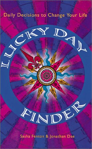 9781402704758: Lucky Day Finder: Daily Decisions to Change Your Life
