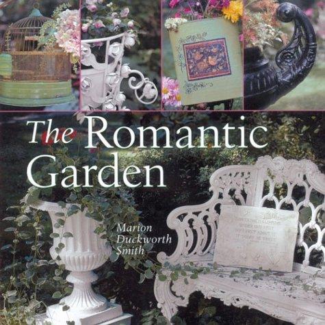 9781402705366: The Romantic Garden