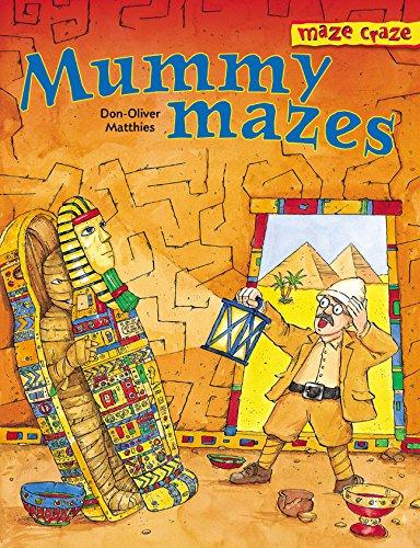 9781402705489: Maze Craze Mummy Mazes