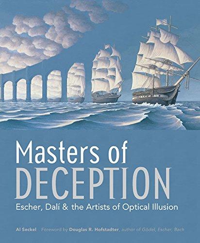 9781402705779: Masters of Deception: Escher, Dalí & the Artists of Optical Illusion: Escher, Dali and the Artists of Optical Illusion