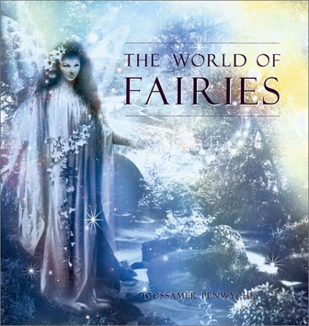 9781402706011: The World of Fairies