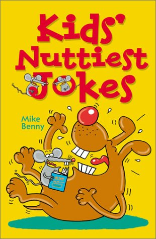 9781402706240: Kids' Nuttiest Jokes