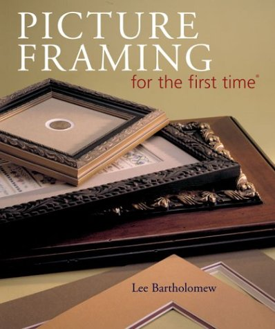 9781402706349: Picture Framing for the first time