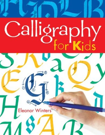 9781402706646: Calligraphy for Kids