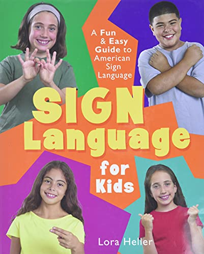 9781402706721: Sign Language for Kids: A Fun & Easy Guide to American Sign Language