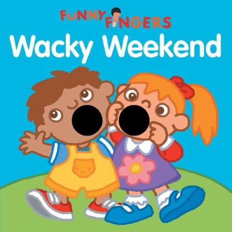 Funny Fingers: Wacky Weekend: Shulman, Mark