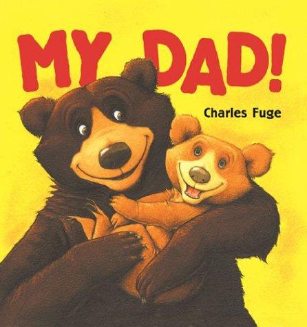 9781402707070: My Dad!