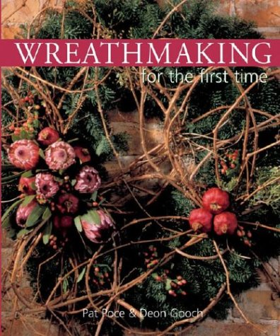 9781402707278: Wreathmaking for the first time