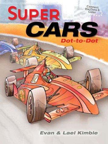 9781402707865: Super Cars Dot-to-Dot