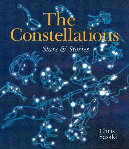 The Constellations: Stars & Stories: Chris Sasaki