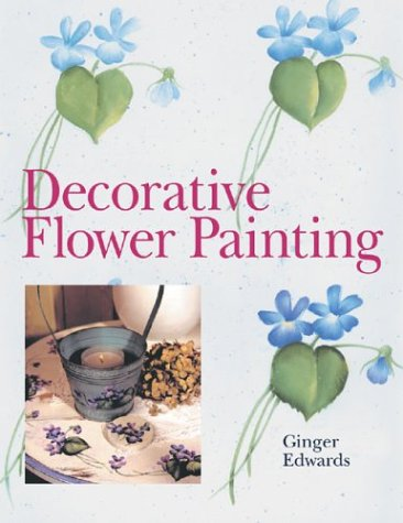 9781402708015: Decorative Flower Painting