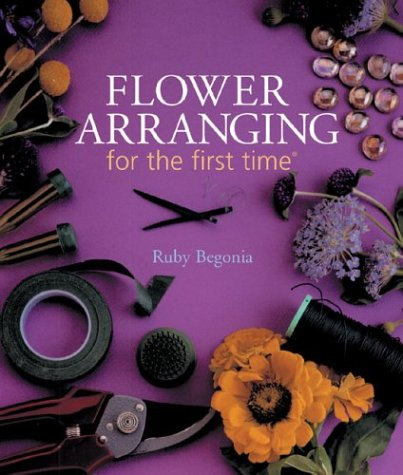 9781402708046: Flower Arranging for the first time