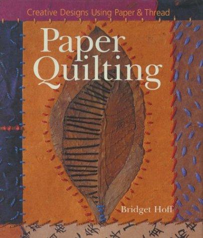 9781402708114: Paper Quilting: Creative Designs Using Paper & Thread