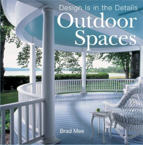 9781402709197: Design Is in the Details: Outdoor Spaces