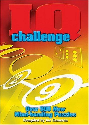 9781402709654: IQ Challenge: Over 500 New Mind-Bending Puzzles