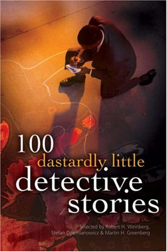 9781402709746: 100 Dastardly Little Detective Stories (100 Stories)