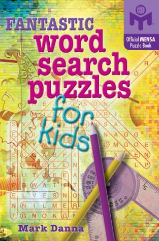9781402710421: Fantastic Word Search Puzzles for Kids (Mensa®)
