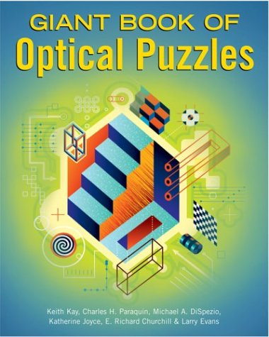 Giant Book of Optical Puzzles: Charles H. Paraquin,