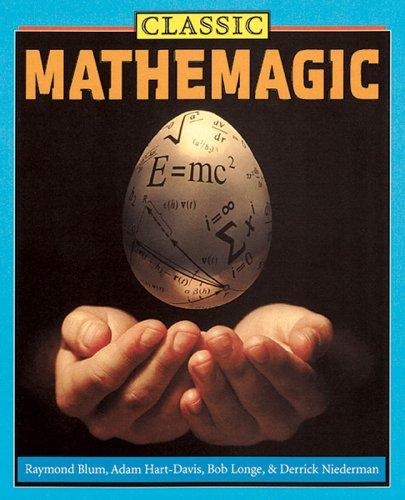 Classic Mathemagic: Raymond Blum, Adam