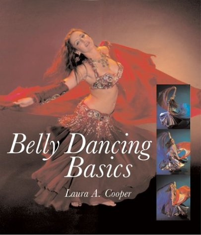 9781402710780: Belly Dancing Basics