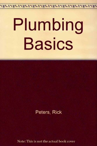 9781402710896: Plumbing Basics