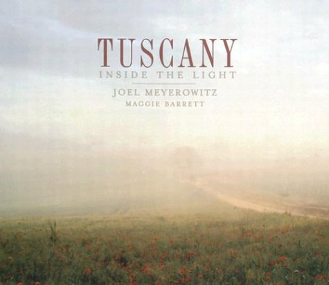 9781402711091: Tuscany: Inside the Light