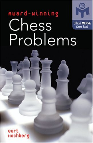 9781402711459: Award-Winning Chess Problems (Official Mensa Puzzle Book)