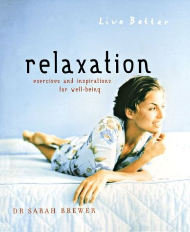 9781402711527: Relaxation: Exercises and Inspirations for Well-Being
