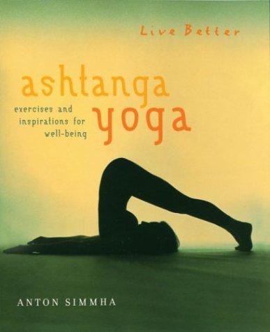 9781402711534: Ashtanga Yoga: Exercises and Inspirations for Well-Being