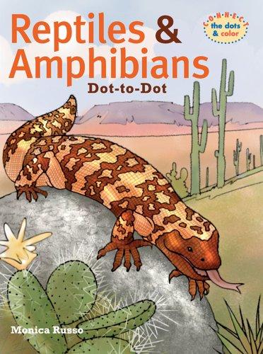 9781402712043: Reptiles & Amphibians Dot-to-Dot (Connect the Dots & Color)