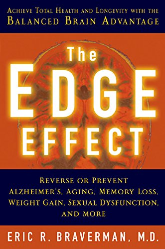 9781402712050: The Edge Effect: Achieve Total Health and Longevity with the Balanced Brain Advantage