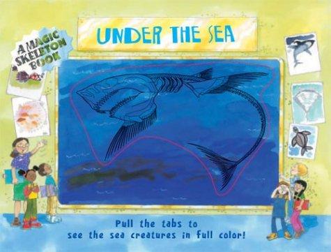9781402712135: A Magic Skeleton Book: Under the Sea (Magic Color Books)