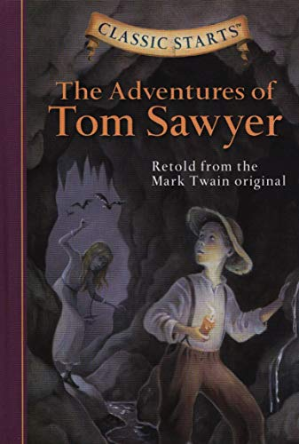 9781402712166: Classic Starts (R): The Adventures of Tom Sawyer: Retold from the Mark Twain Original