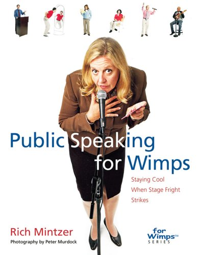 9781402712241: Public Speaking for Wimps: Staying Cool When Stage Fright Strikes (For WimpsT Series)