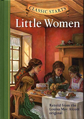 Classic Starts�: Little Women (Classic Starts(TM) Series): Louisa May Alcott