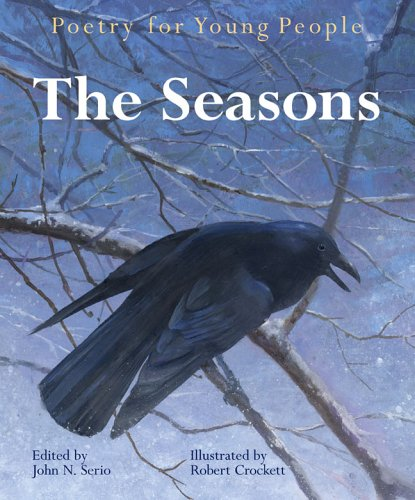 Poetry for Young People: The Seasons: Editor-John N. Serio;