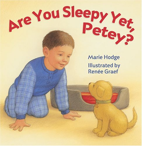 9781402712654: Are You Sleepy Yet, Petey?