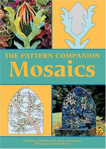 The Pattern Companion: Mosaics: Dierks, Leslie, DuVal,