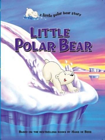 9781402712807: Little Polar Bear (a little polar bear story)