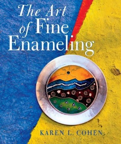 9781402713491: The Art of Fine Enameling