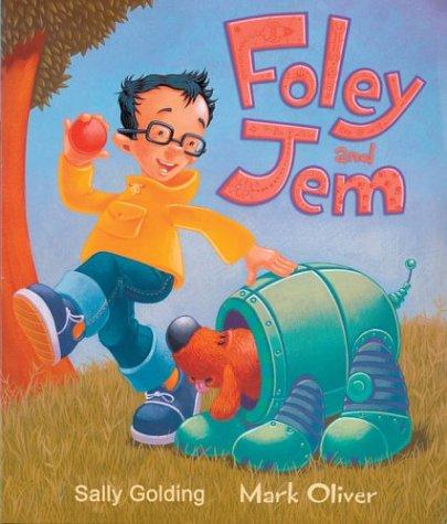 9781402713644: Foley and Jem