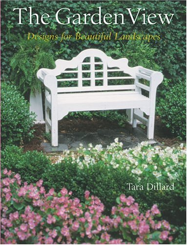9781402714054: The Garden View: Designs for Beautiful Landscapes