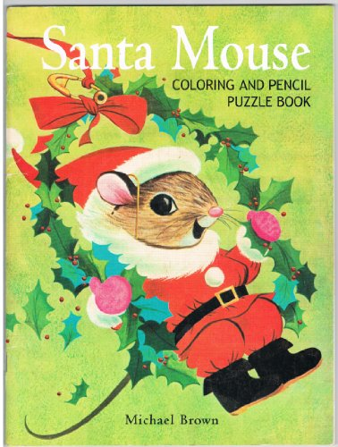 9781402714122: Santa Mouse Coloring and Pencil Puzzle Book