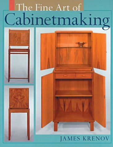 9781402714160: The Fine Art of Cabinetmaking