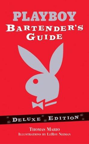 Playboy Bartender's Guide: Mario, Thomas